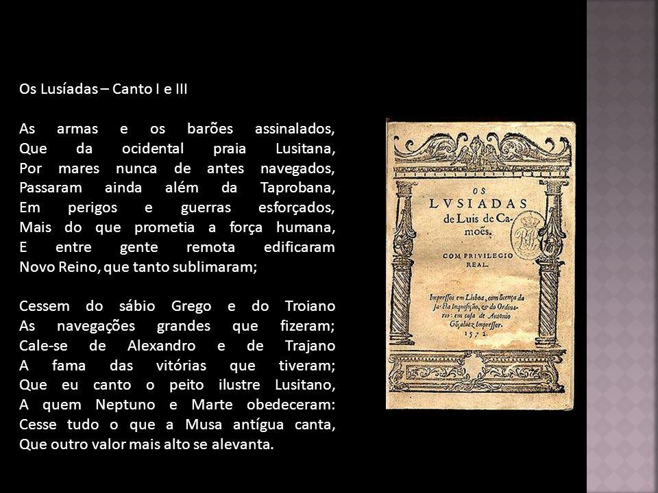 Os Lusíadas – Canto I e III