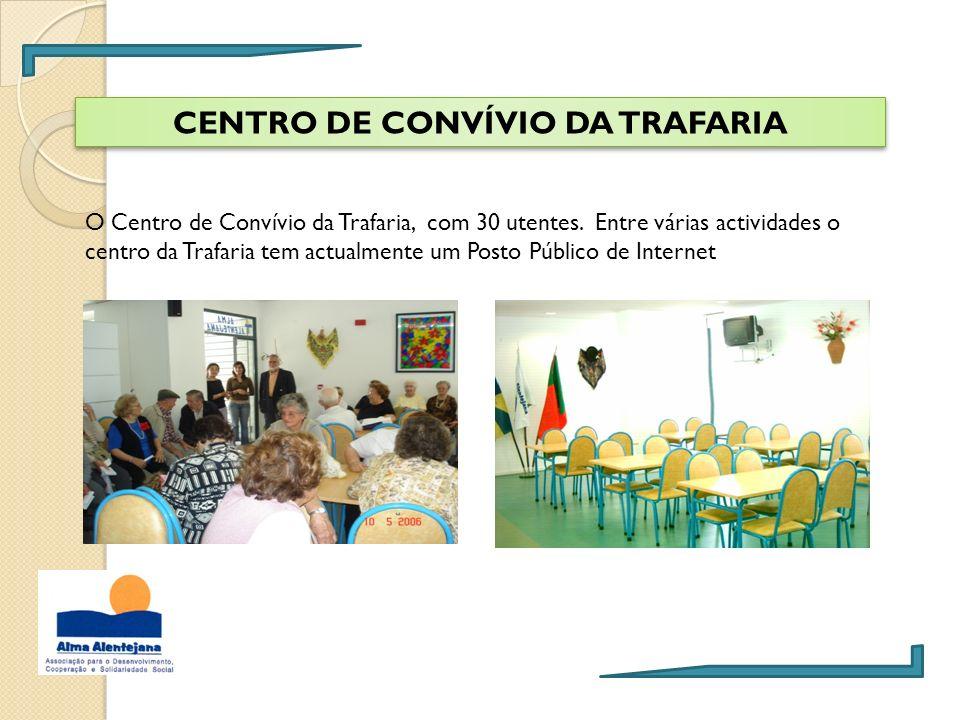 CENTRO DE CONVÍVIO DA TRAFARIA