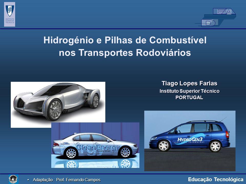 Hidrogénio e Pilhas de Combustível nos Transportes Rodoviários