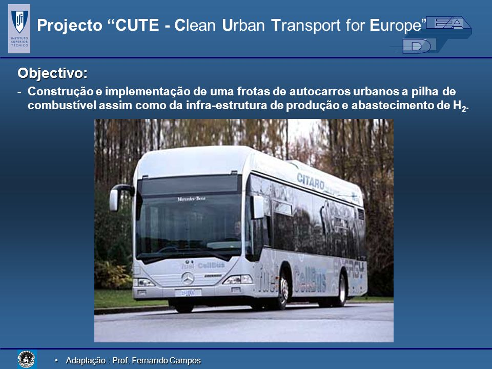 Projecto CUTE - Clean Urban Transport for Europe