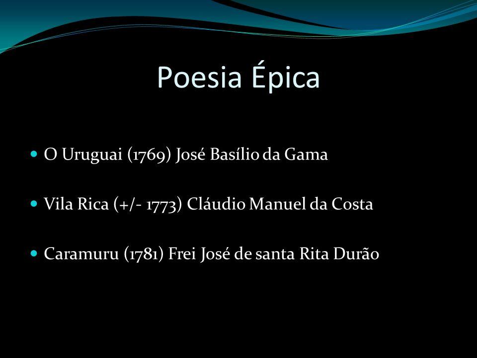 Poesia Épica O Uruguai (1769) José Basílio da Gama