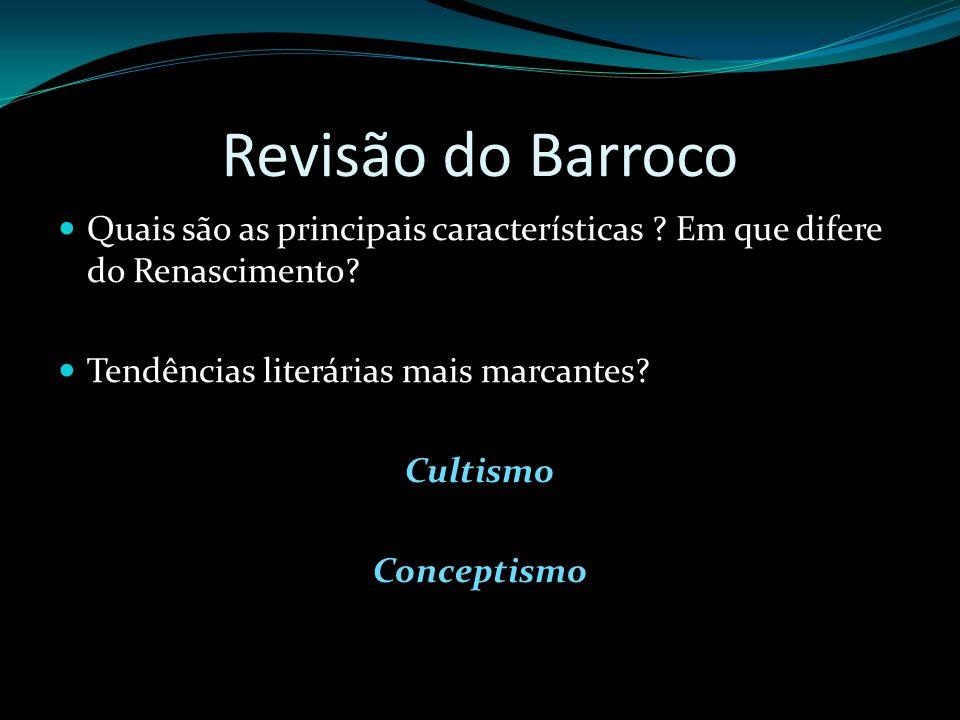 Revisão do Barroco Quais são as principais características Em que difere do Renascimento Tendências literárias mais marcantes