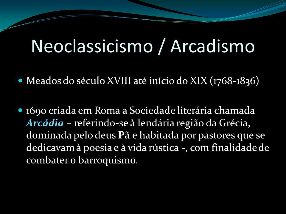 Neoclassicismo / Arcadismo