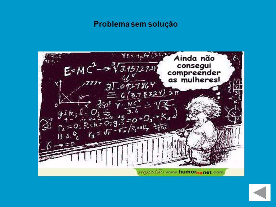Problema sem solução