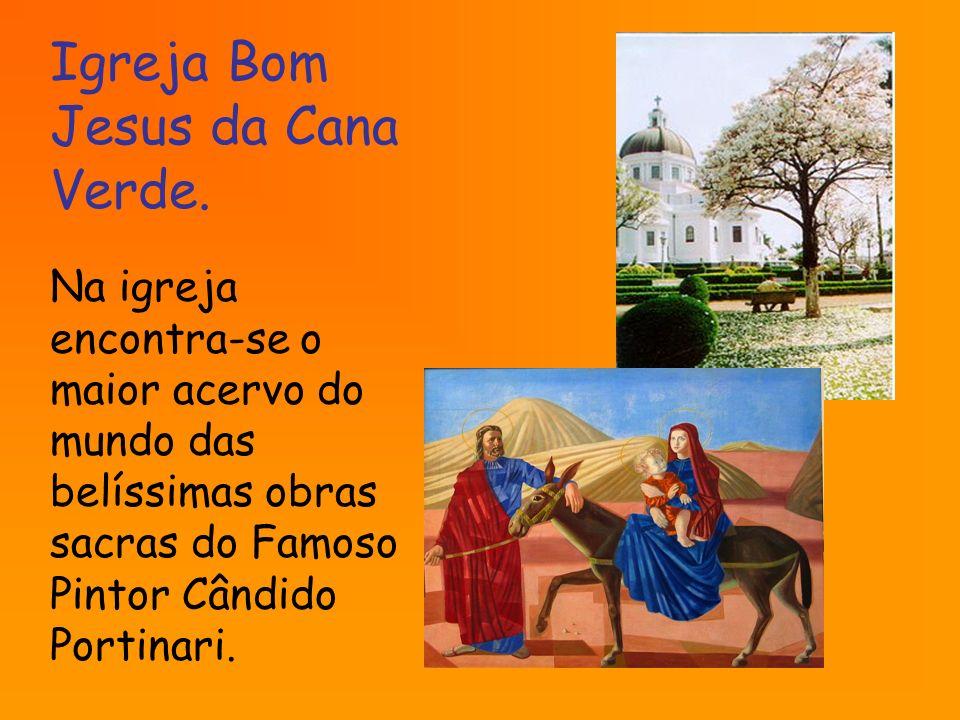 Igreja Bom Jesus da Cana Verde.
