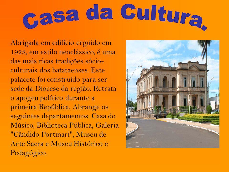 Casa da Cultura.
