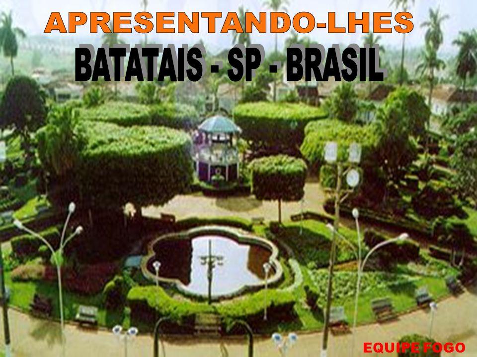 APRESENTANDO-LHES BATATAIS - SP - BRASIL EQUIPE FOGO