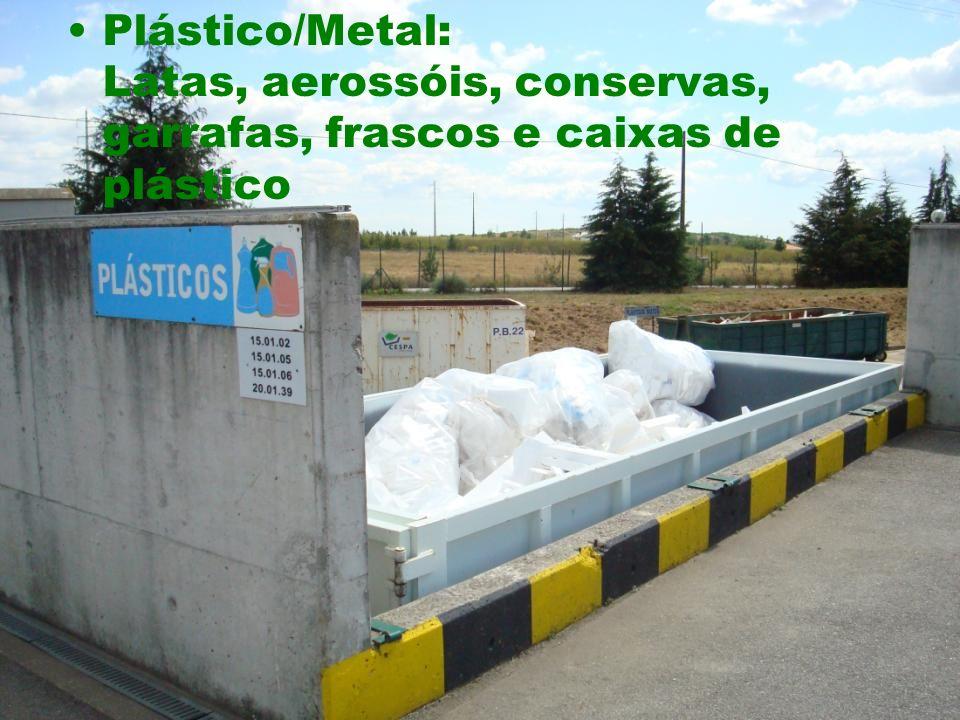 Plástico/Metal: Latas, aerossóis, conservas, garrafas, frascos e caixas de plástico