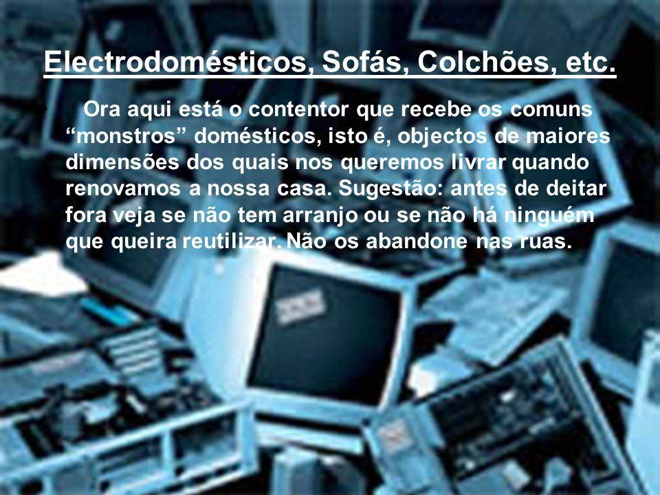 Electrodomésticos, Sofás, Colchões, etc.