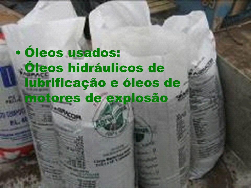 Óleos usados: Óleos hidráulicos de lubrificação e óleos de motores de explosão