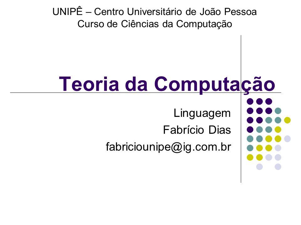 Linguagem Fabrício Dias fabriciounipe@ig.com.br
