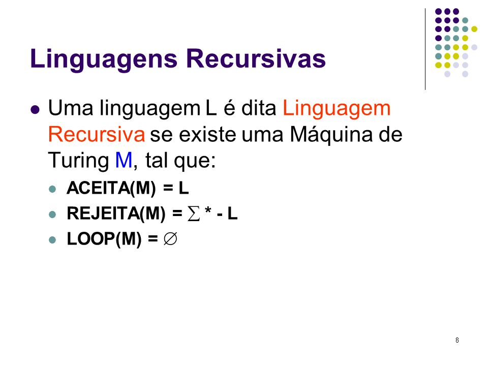 Linguagens Recursivas