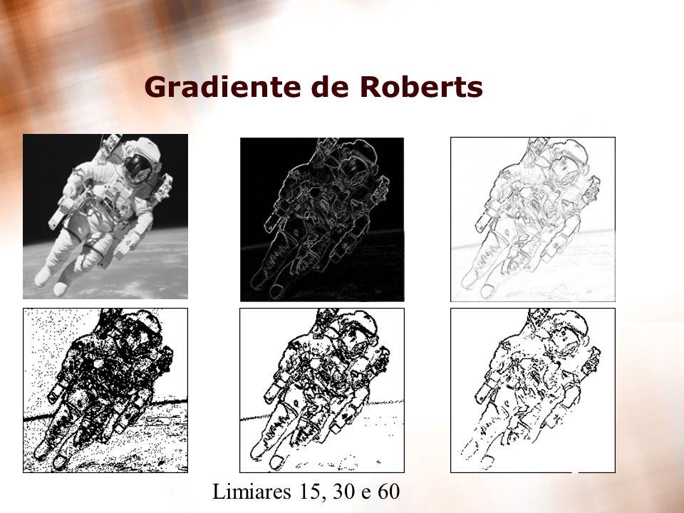 Gradiente de Roberts Limiares 15, 30 e 60