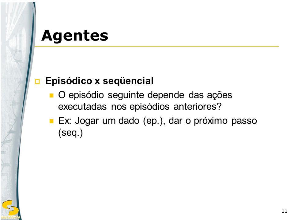 Agentes Episódico x seqüencial