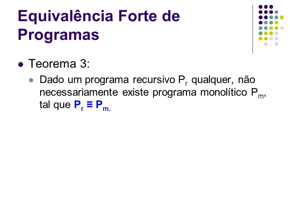 Equivalência Forte de Programas