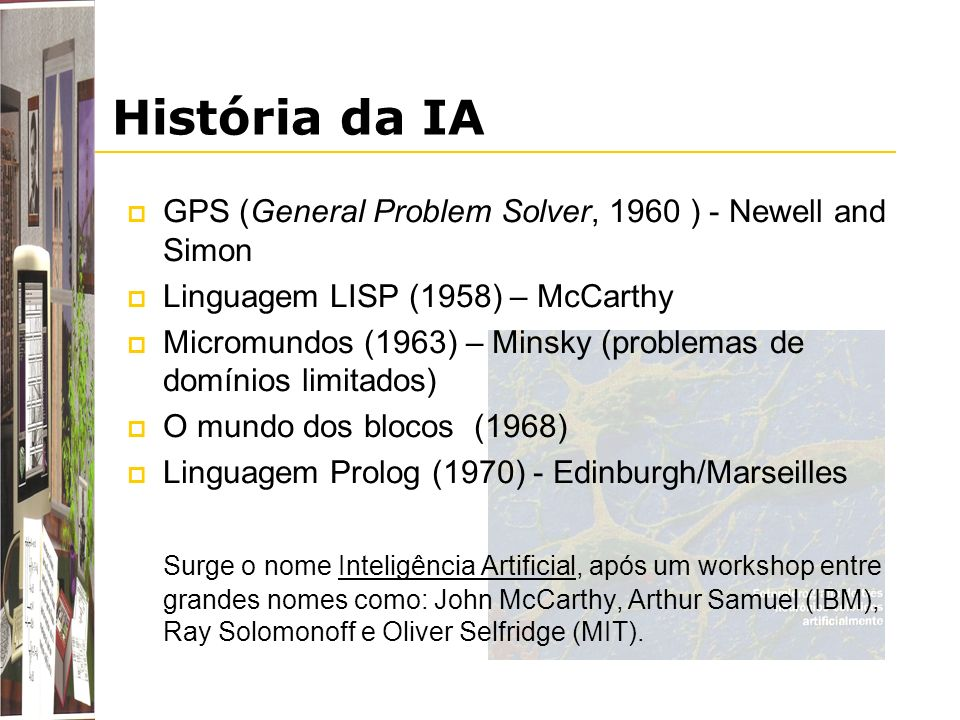 História da IA GPS (General Problem Solver, 1960 ) - Newell and Simon