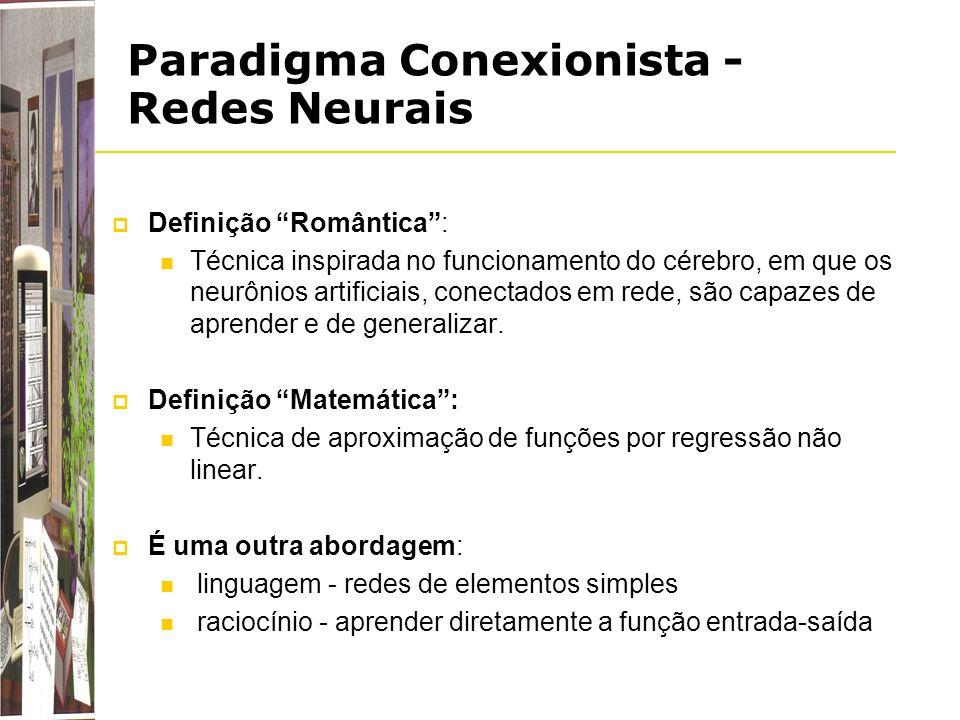 Paradigma Conexionista -Redes Neurais