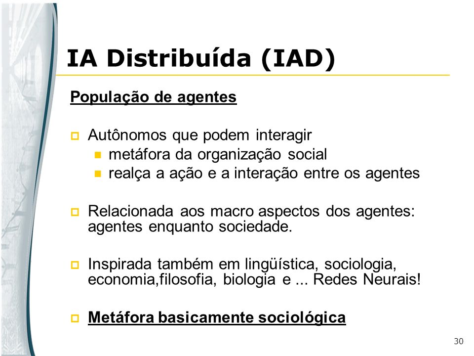 IA Distribuída (IAD) População de agentes