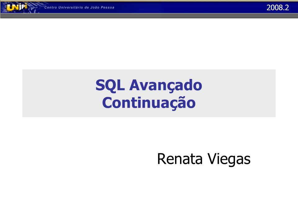 SQL Avançado Continuação