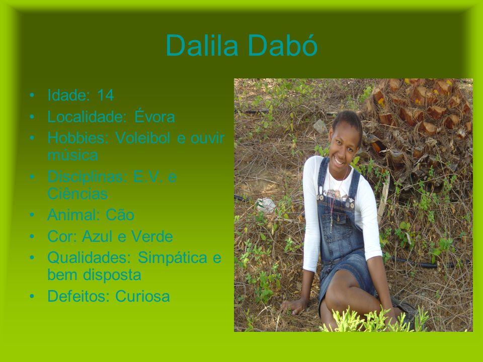 Dalila Dabó Idade: 14 Localidade: Évora