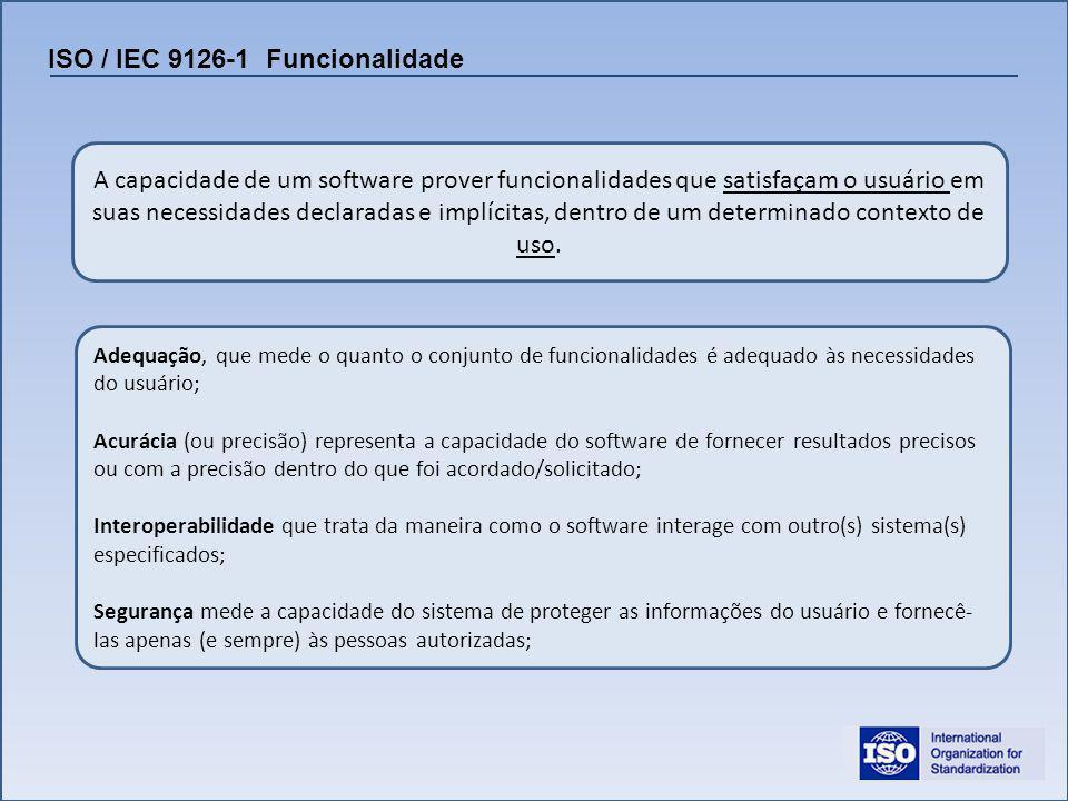 ISO / IEC 9126-1 Funcionalidade