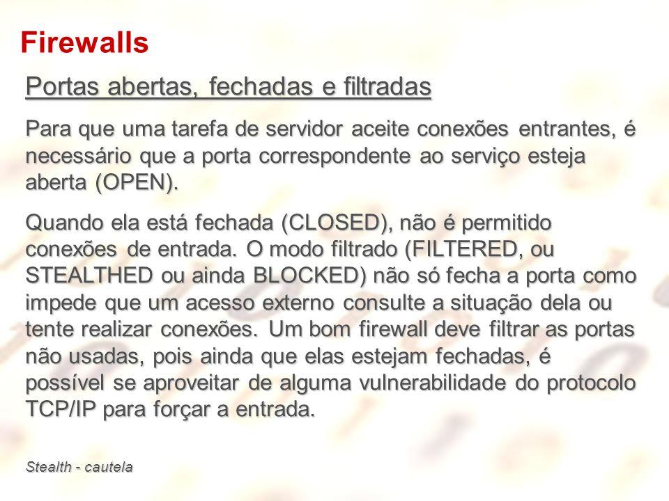 Firewalls Portas abertas, fechadas e filtradas