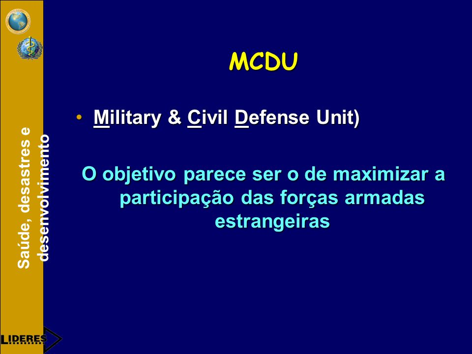 MCDU Military & Civil Defense Unit)