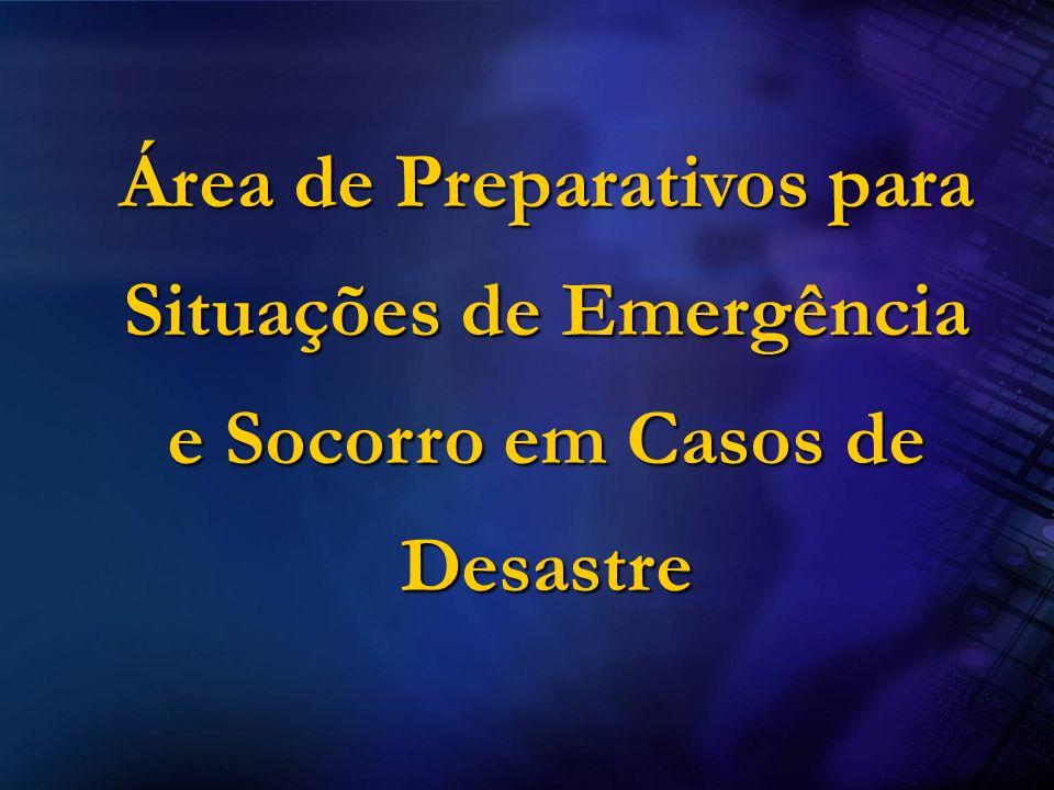 Área de Preparativos para Situações de Emergência e Socorro em Casos de Desastre