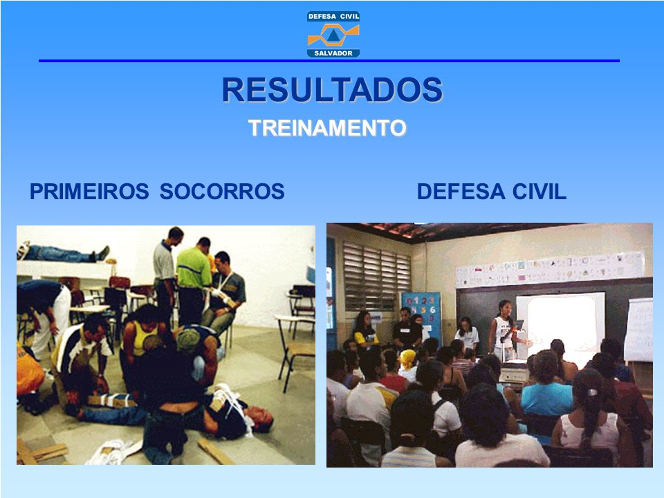 RESULTADOS TREINAMENTO PRIMEIROS SOCORROS DEFESA CIVIL