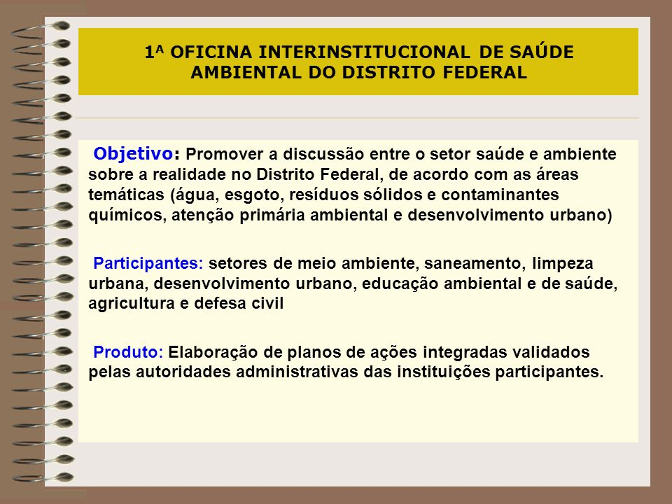 1A OFICINA INTERINSTITUCIONAL DE SAÚDE AMBIENTAL DO DISTRITO FEDERAL