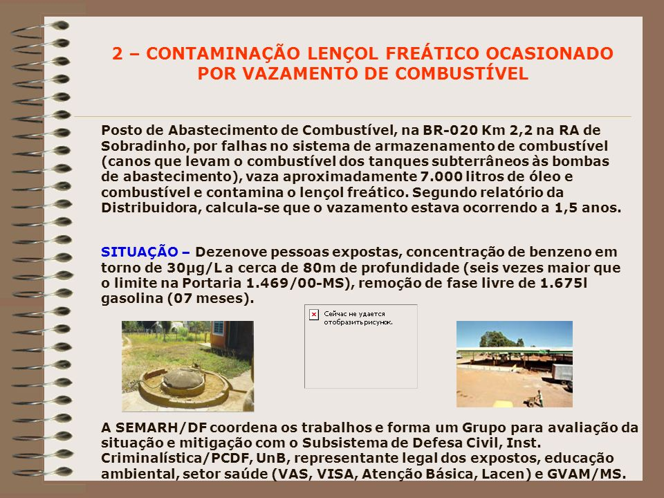 2 – CONTAMINAÇÃO LENÇOL FREÁTICO OCASIONADO POR VAZAMENTO DE COMBUSTÍVEL