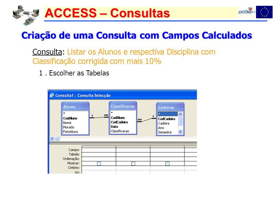 Criação de uma Consulta com Campos Calculados