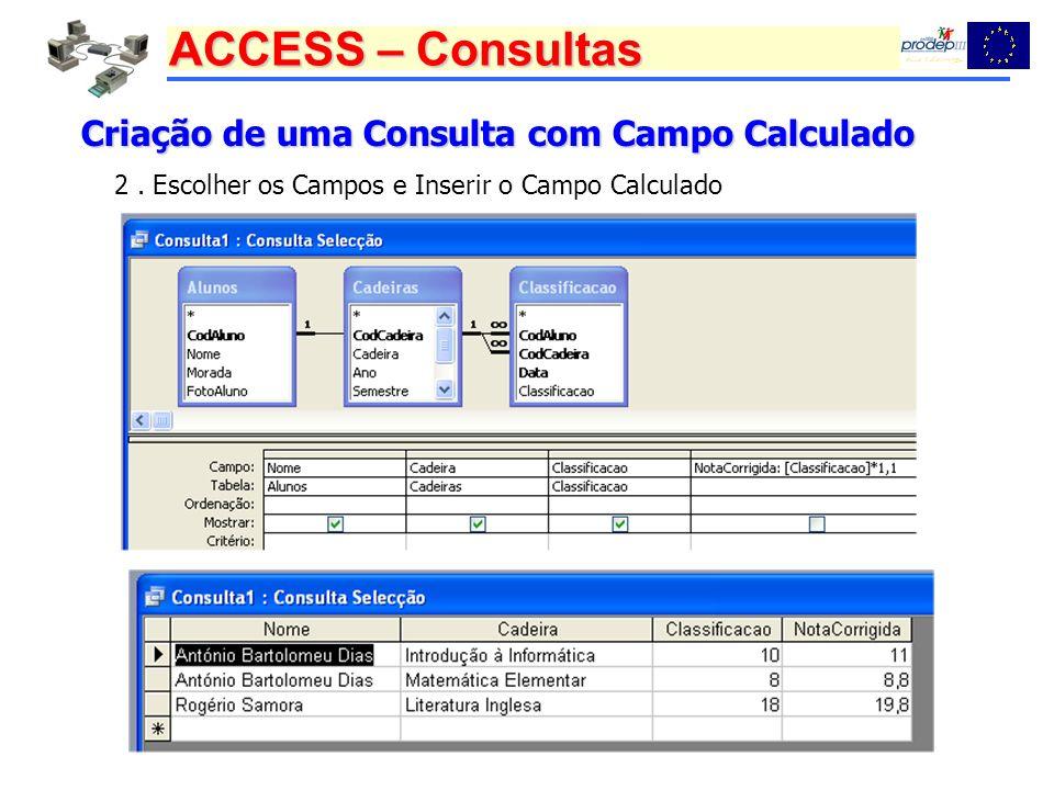 Criação de uma Consulta com Campo Calculado