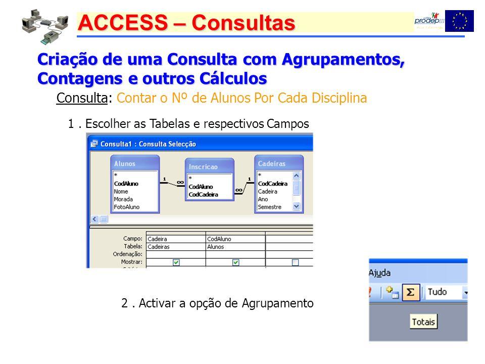 Criação de uma Consulta com Agrupamentos, Contagens e outros Cálculos