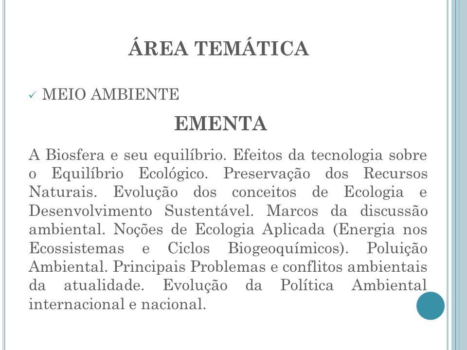 ÁREA TEMÁTICA EMENTA MEIO AMBIENTE