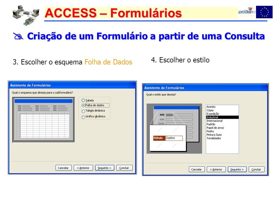  Criação de um Formulário a partir de uma Consulta
