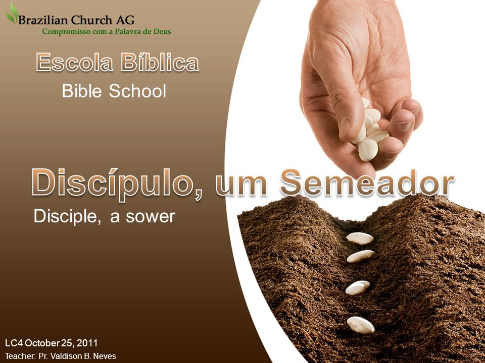Discípulo, um Semeador Escola Bíblica Bible School Disciple, a sower