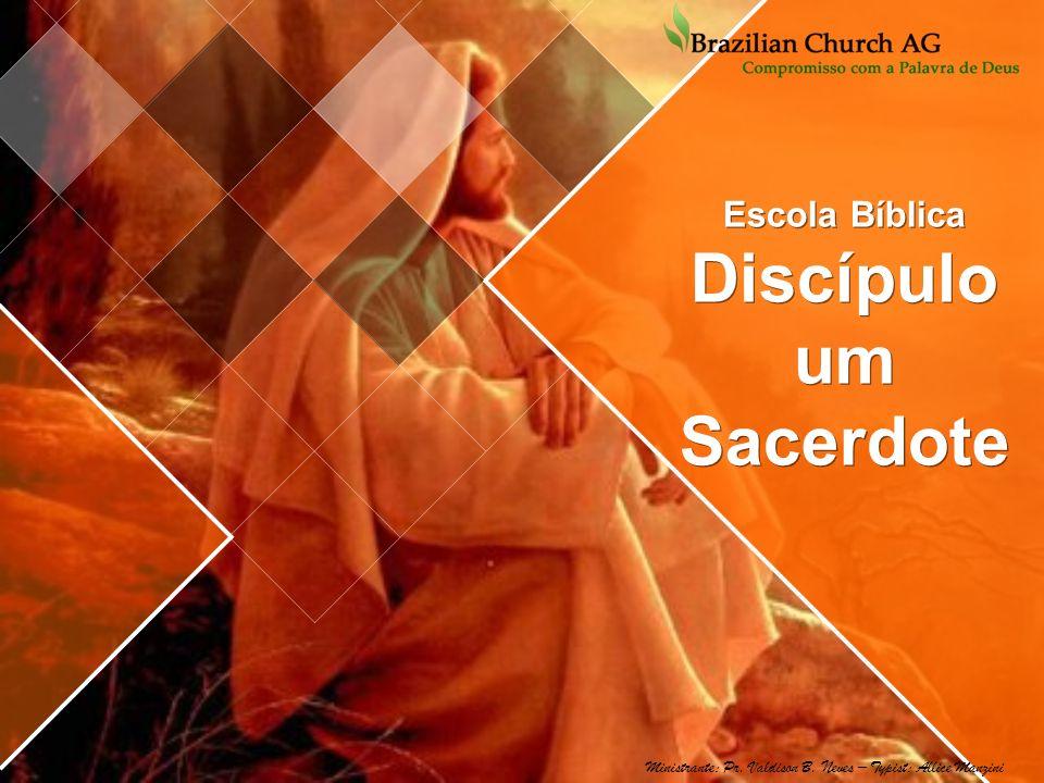 Escola Bíblica Discípulo um Sacerdote