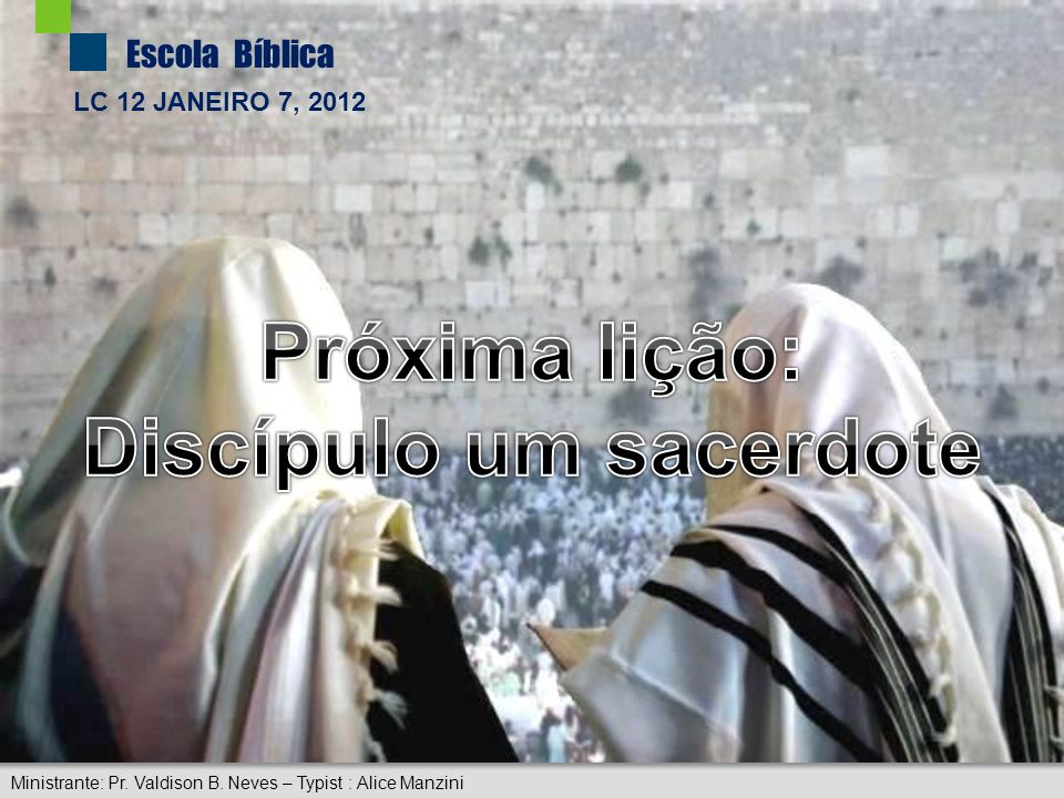 Discípulo um sacerdote