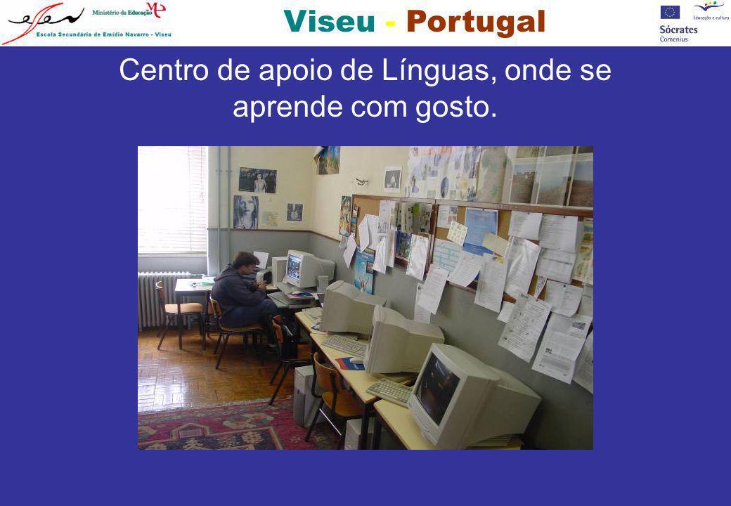 Centro de apoio de Línguas, onde se aprende com gosto.