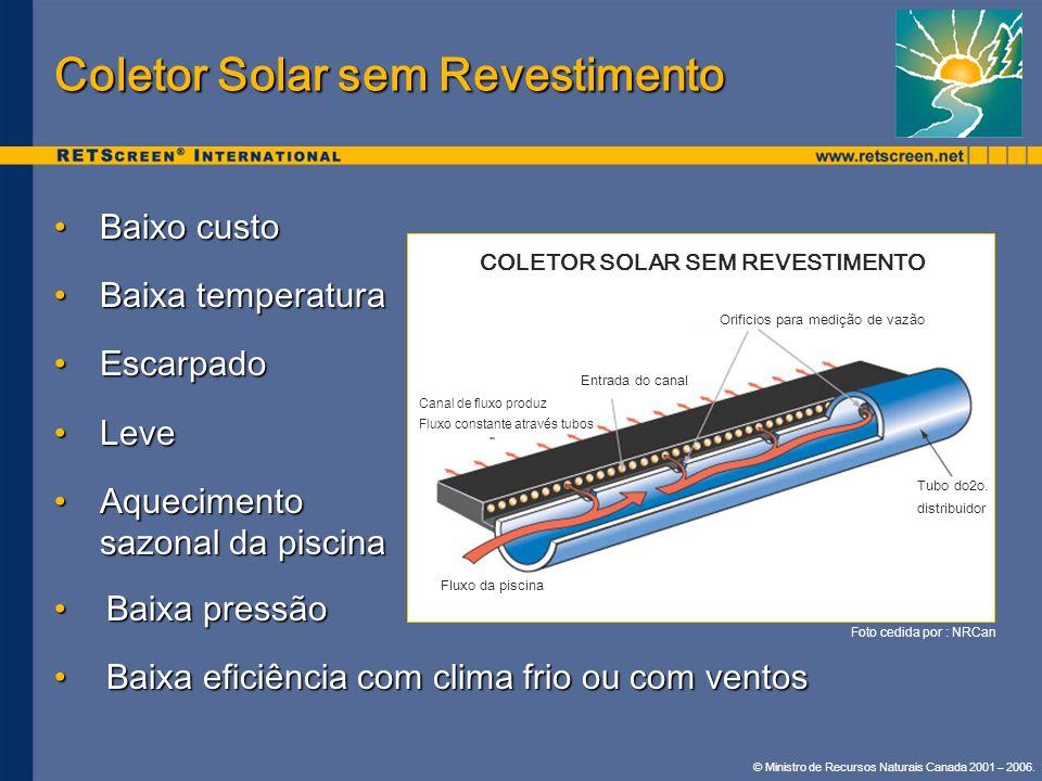 Coletor Solar sem Revestimento