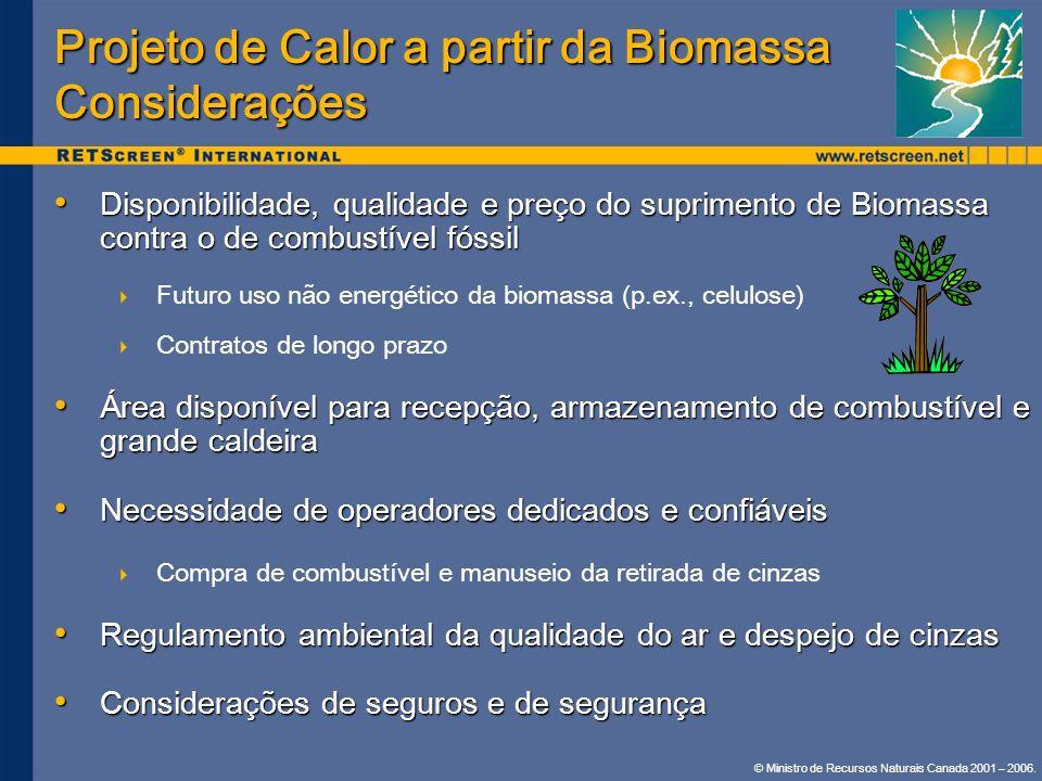Projeto de Calor a partir da Biomassa Considerações