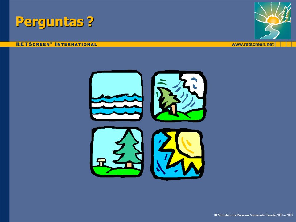 Perguntas © Ministério de Recursos Naturais do Canadá 2001 – 2005.