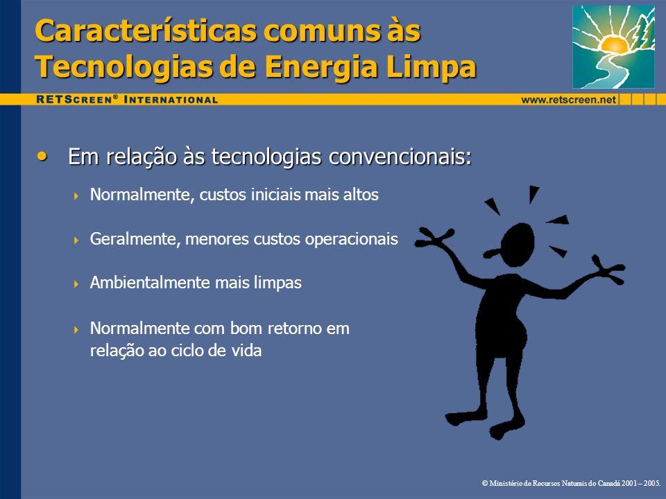 Características comuns às Tecnologias de Energia Limpa