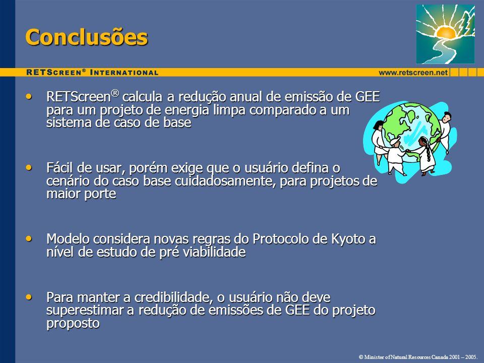 Conclusões RETScreen® calcula a redução anual de emissão de GEE para um projeto de energia limpa comparado a um sistema de caso de base.