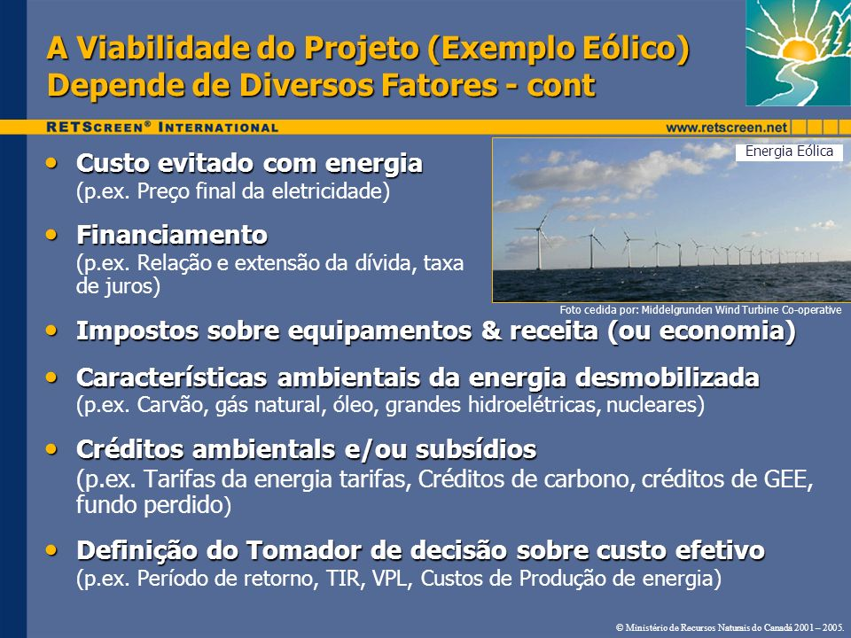 A Viabilidade do Projeto (Exemplo Eólico) Depende de Diversos Fatores - cont