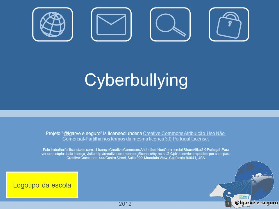 Cyberbullying Logotipo da escola 2012