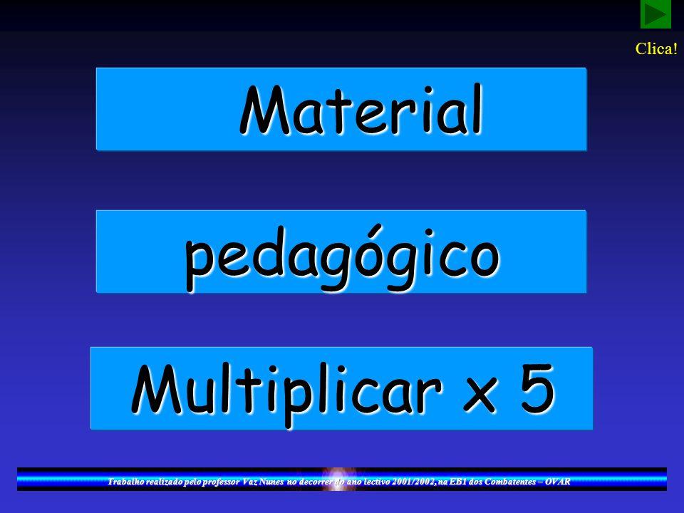 Material pedagógico Multiplicar x 5 Clica!