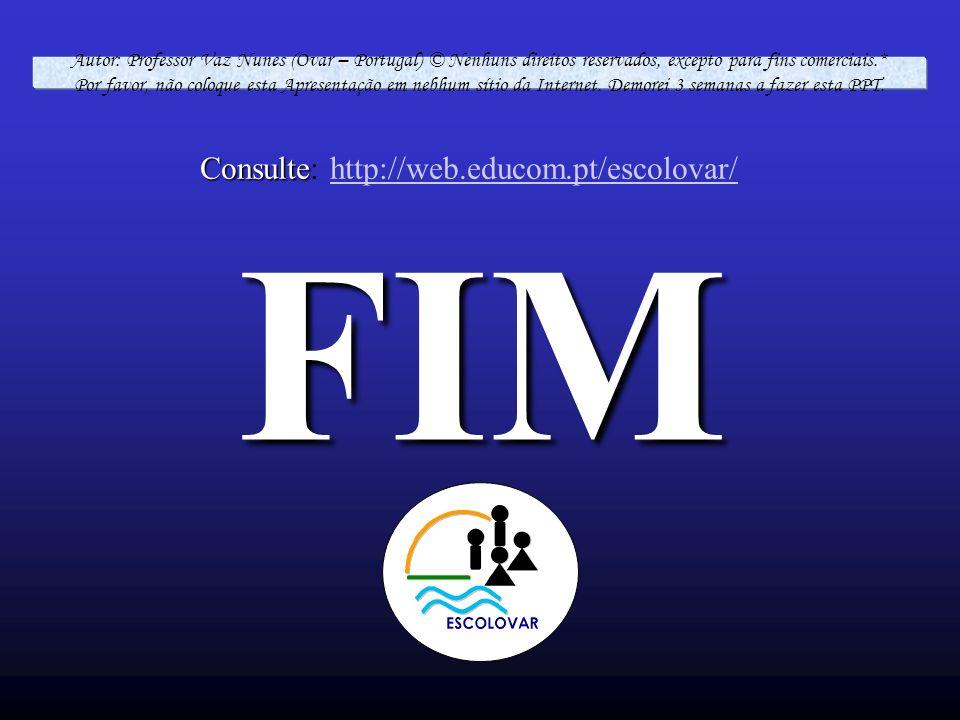 FIM Consulte: http://web.educom.pt/escolovar/