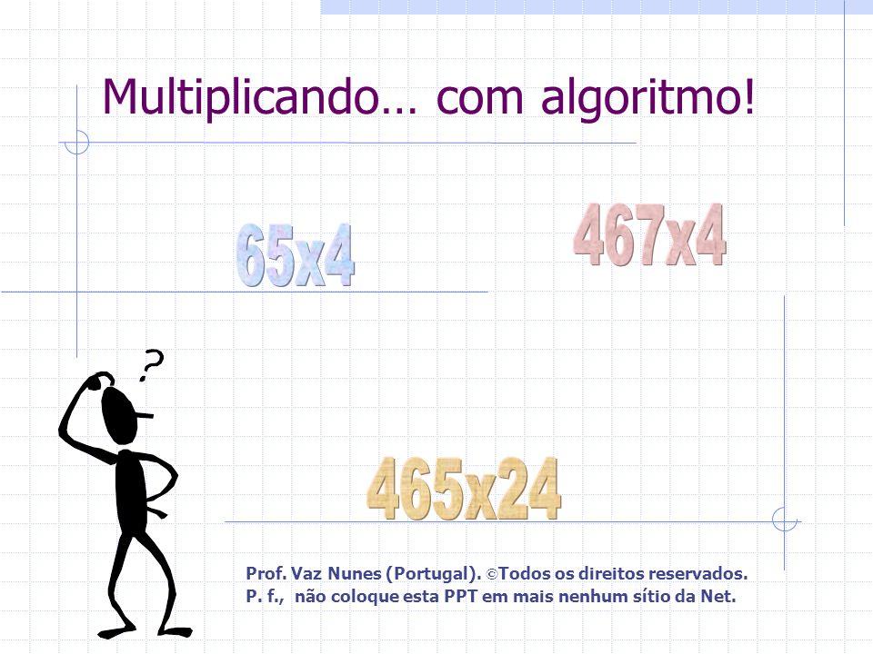 Multiplicando… com algoritmo!